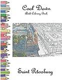 Cool Down - Adult Coloring Book: Saint Petersburg