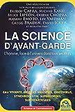 La science d'avant-garde - L'homme face à l'univers dans tous ses états.