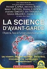 La science d'avant-garde - L'homme face à l'univers dans tous ses états. de Fritjof Capra