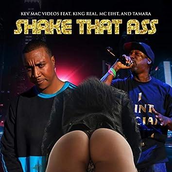 Shake That Ass (feat. MC Eiht & Tamara)