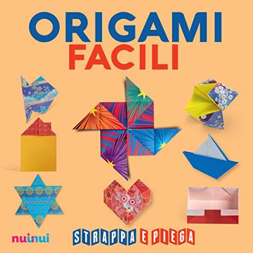 Origami facili. Strappa e piega. Con Contenuto digitale per accesso on line