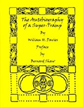 The Autobiography of a Super-Tramp (Large Print)