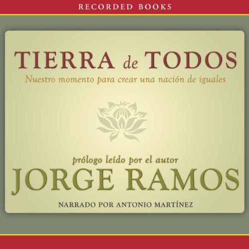 Tierra de Todos [Land of All] audiobook cover art