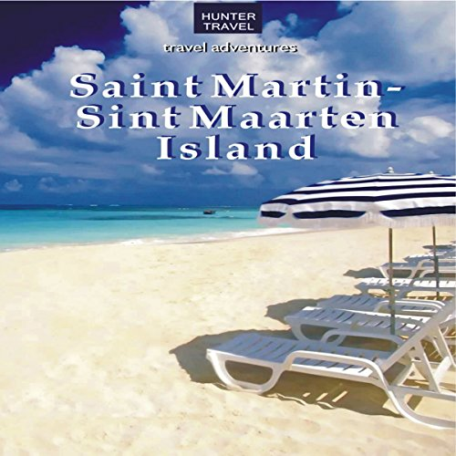 St. Martin/Sint Maarten Island: Travel Adventures audiobook cover art