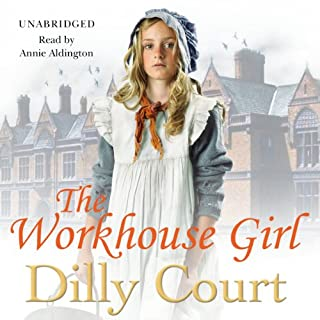 The Workhouse Girl                   By:                                                                                                                                 Dilly Court                               Narrated by:                                                                                                                                 Annie Aldington                      Length: 12 hrs and 24 mins     94 ratings     Overall 4.5