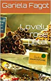 Lovely rose petal (English Edition)