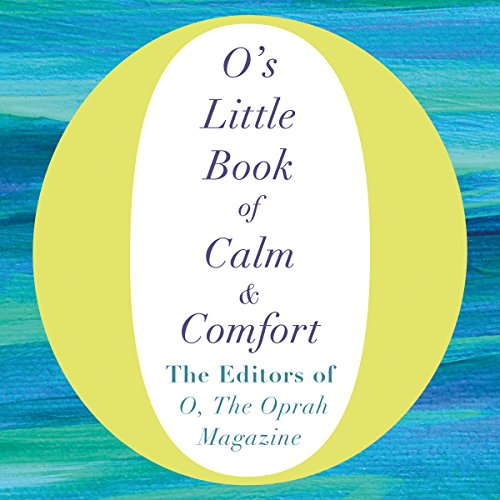 O's Little Book of Calm and Comfort audiobook cover art