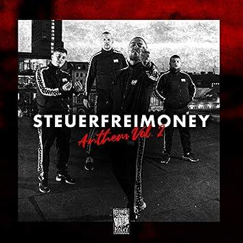 Steuerfreimoney Anthem Vol. 2 (feat. AchtVier, TaiMO, Stanley, Danny 111)
