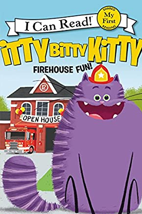 Itty Bitty Kitty: Firehouse Fun (My First I Can Read)
