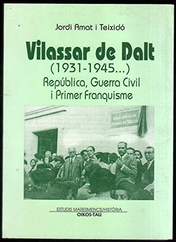 Vilassar de Dalt (1931-1945). República, Guerra Ci : república, guerra civil y primer franquisme