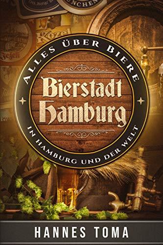 Bierstadt Hamburg: Alles über Biere - In Hamburg und der Welt