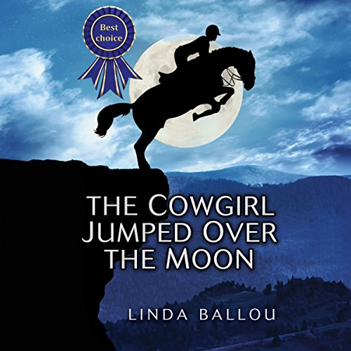 The Cowgirl Jumped Over the Moon audiobook cover art