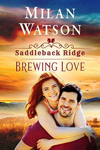 Brewing Love: in Saddleback Ridge (English Edition)