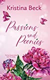 Passions & Peonies: Four Seasons Series Book 2 - Spring