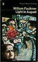 Light in August (Modern Classics)