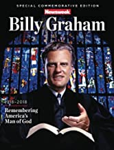 Newsweek Billy Graham Special Commemorative: 1918-2018 Remembering America's Man of God