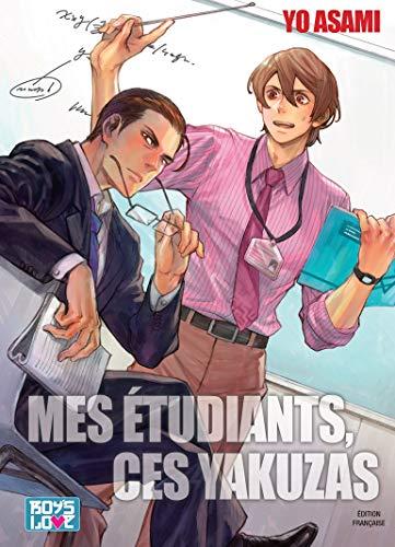 Mes étudiants, ces Yakuzas - Livre (Manga) - Yaoi