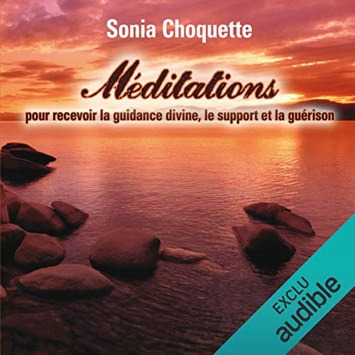 Méditations pour recevoir la guidance divine, support et guérison audiobook cover art