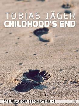 Childhood's End (Beachrats 11) (German Edition) by [Tobias Jäger]