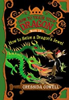 How to Train Your Dragon: How to Seize a Dragon's Jewel (How to Train Your Dragon, 10)