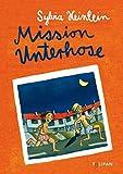 Mission Unterhose (Kinderroman)