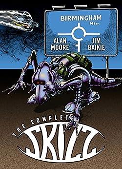 The Complete Skizz (English Edition) par [Alan Moore, Jim Baikie]