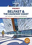 Lonely Planet Pocket Belfast & the Causeway Coast 1: top sights, local experiences