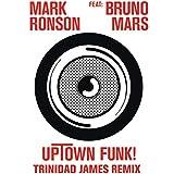 Uptown Funk (Trinidad James Remix) [Explicit]