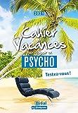 Le cahier de vacances pour réussir en psycho : Testez-vous