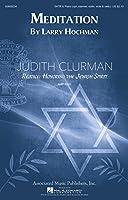 Meditation: Judith Clurman Rejoice: Honoring the Jewish Spirit Choral Series