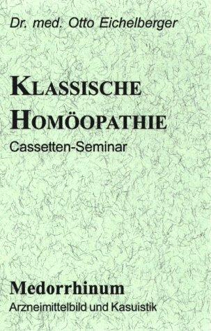 Die klassische Homöopathie. Medorrhinum
