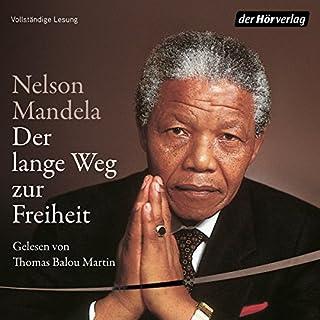 Der lange Weg zur Freiheit                   Autor:                                                                                                                                 Nelson Mandela                               Sprecher:                                                                                                                                 Thomas Balou Martin                      Spieldauer: 28 Std. und 41 Min.     394 Bewertungen     Gesamt 4,7