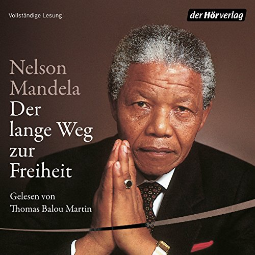 Der lange Weg zur Freiheit                   By:                                                                                                                                 Nelson Mandela                               Narrated by:                                                                                                                                 Thomas Balou Martin                      Length: 28 hrs and 41 mins     2 ratings     Overall 5.0