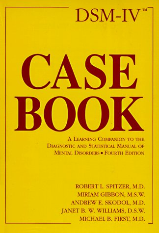 Dsm-IV Casebook: A Learning Companion to the Diagnostic and Statistical Manual of Mental Disordersの詳細を見る