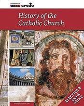 Credo: (Elective Option B) The History of the Catholic Church, Student Text
