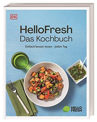 HelloFresh. Das Kochbuch: Einfach besser essen – jeden Tag