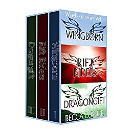 Wingborn Series Volume 1: Wingborn, Rift Riders and Dragongift (Wingborn Series Box Sets) by [Becca Lusher]