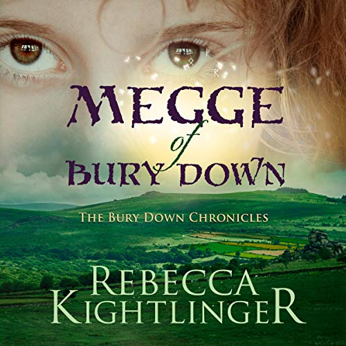 Megge of Bury Down Audiobook By Rebecca Kightlinger cover art