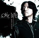 ONE LIFE 歌詞