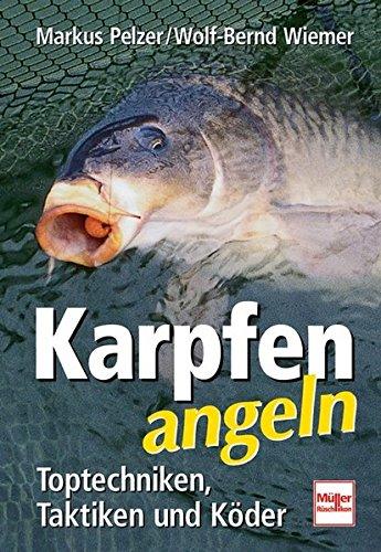 Karpfen angeln: Toptechniken, Taktiken und Köder