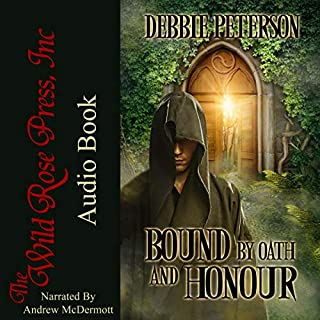 Bound by Oath and Honour     Bound by Oath and Honor Series              By:                                                                                                                                 Debbie Peterson                               Narrated by:                                                                                                                                 Andrew McDermott                      Length: 7 hrs and 42 mins     1 rating     Overall 5.0