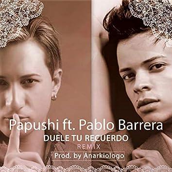 Duele Tu Recuerdo (Remix)