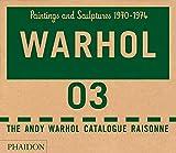 The Andy Warhol catalogue raisonne. Ediz. a colori: The Andy Warhol catalogue raisonne - Volume 3 (A...