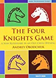 The Four Knights Game (new In Chess)-Obodchuk, Andrey