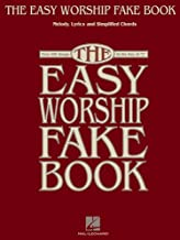 """The Easy Worship Fake Book: Over 100 Songs in the Key of """"C"""""""