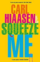 Squeeze Me: The ultimate satire for 2020