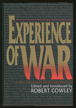 Experience of War: An Anthology of Articles from Mhq : The Quarterly Journal of Military History