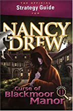 The Official Strategy Guide for Nancy Drew: Curse of Blackmoor Manor
