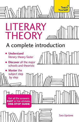 Compare Textbook Prices for Literary Theory: A Complete Introduction Complete Introductions  ISBN 9781473611924 by Upstone, Sara