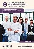 Gestión de departamentos de servicio de alimentos y bebidas. HOTR0409